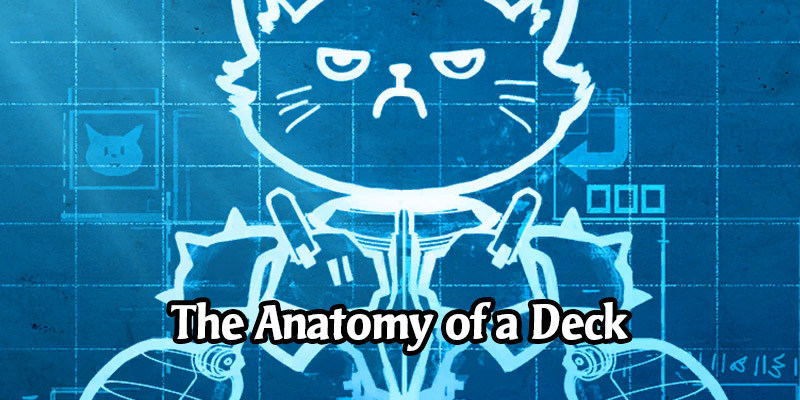 Winning Your Own Way: Building a Competitive Deck in Legends of Runeterra - The Anatomy of a Deck