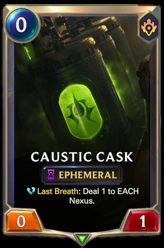Caustic Cask Card Image