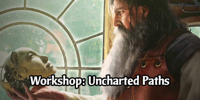 The Workshop Series Continues in MTG Arena with Uncharted Paths - Play for Free til Wednesday
