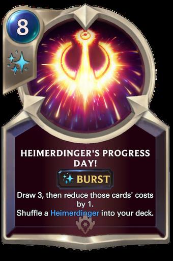 Heimerdinger's Progress Day! Card Image