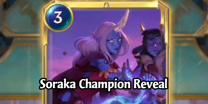 Soraka is the Newest Legends of Runeterra Champion Coming in Monuments of Power (4 New Cards)
