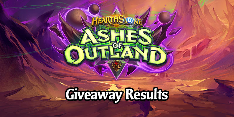 Ashes of Outland Giveaway Results