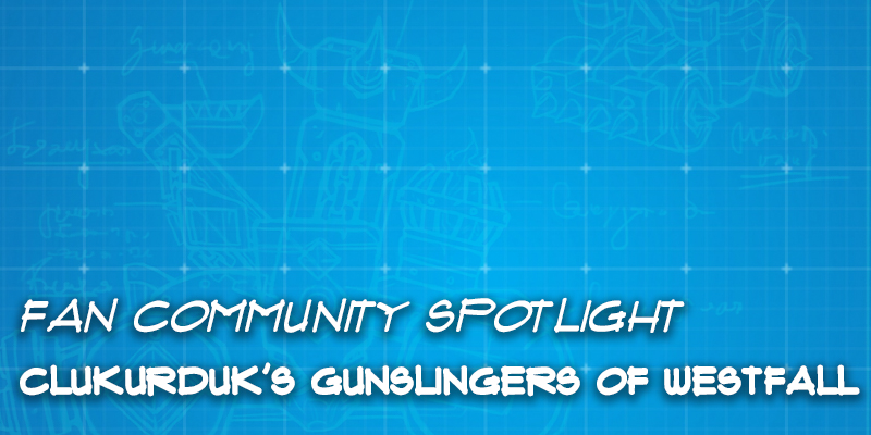 "Fan Community Spotlight - clukurduk's ""Gunslingers of Westfall"""