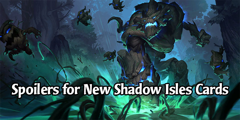 Maokai is Legend of Runeterra's Newest Champion - New Shadow Isles Card Reveals & Toss Mechanic
