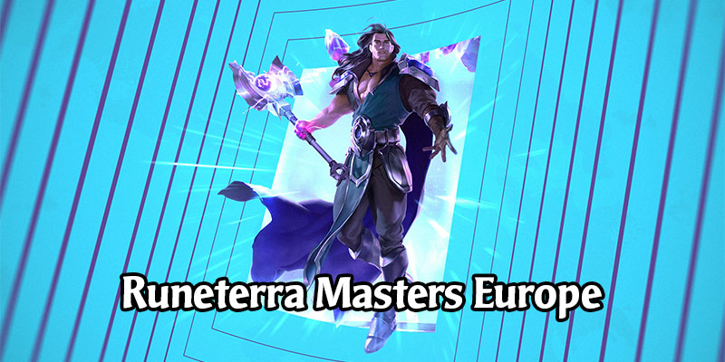 Legends of Runeterra Masters Europe - Chronicles of Targon Coming in November
