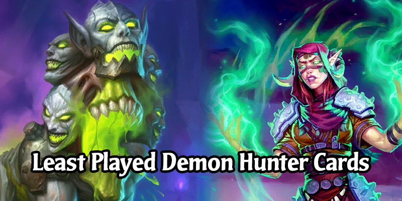 These Cards Exist? The Least Popular Demon Hunter Cards in Hearthstone's Standard Mode