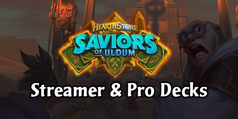 Saviors of Uldum Streamer & Pro Decks