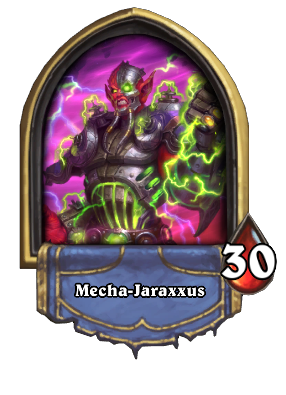 Mecha-Jaraxxus Card Image