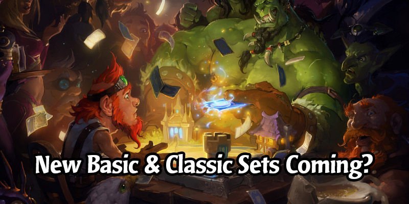 Hearthstone is Evaluating the Basic & Classic Sets for a Revamp, Much Like Priest Received with Ashes of Outland