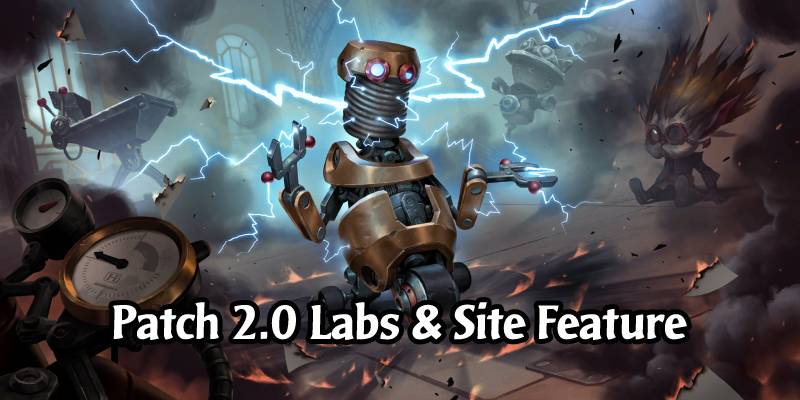 Active Runeterra Labs for Patch 2.0 - Plus Revealing a New Out of Cards Feature