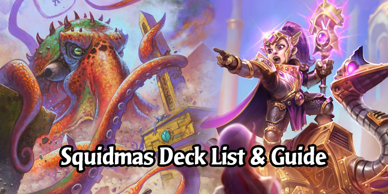 Squidmas Secret Paladin Deck List and Guide - Memes and Dreams #6