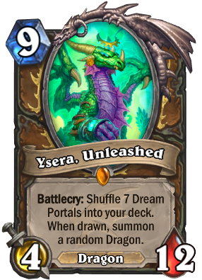 Ysera, Unleashed Card Image