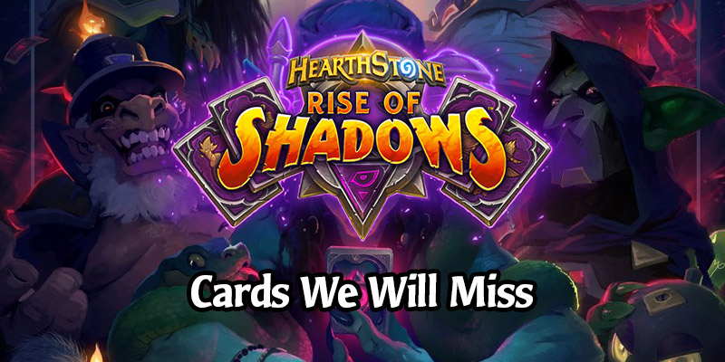 The Cards We're Going to Miss Plenty When Rise of Shadows Rotates