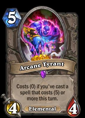 Arcane Tyrant Card Image