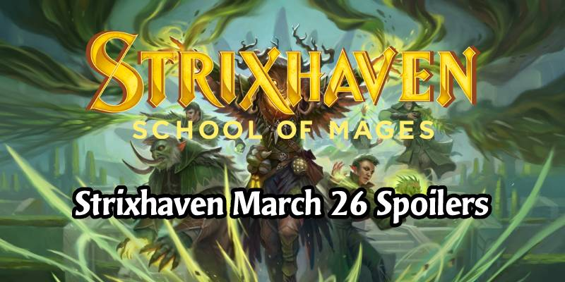 Daily Strixhaven Spoilers for March 26