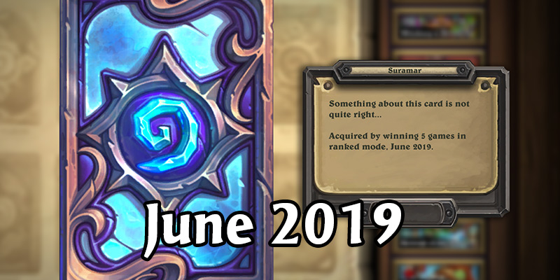 June Season Begins - Get The Suramar Card Back!