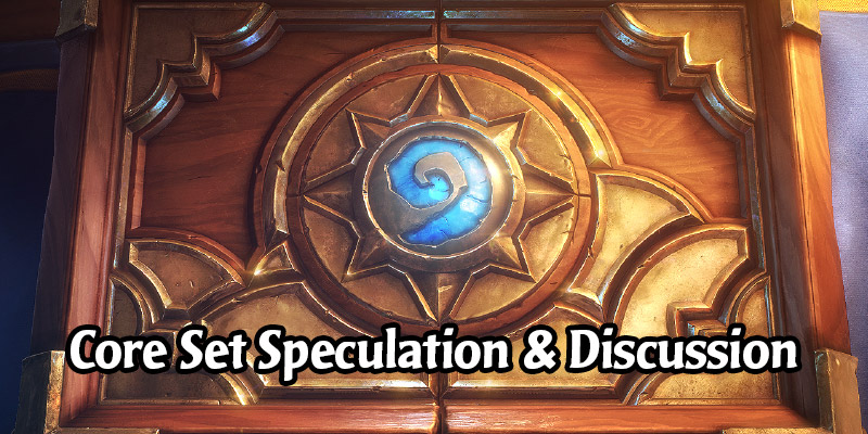 Speculating on the New Hearthstone Core Set - What Should We Expect?