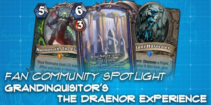 "GrandInquisitor's ""The Draenor Experience"" Custom Set - Hearthstone Fan Community Spotlight"