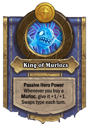 King of Murlocs Card Image