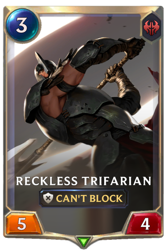 Reckless Trifarian Card Image
