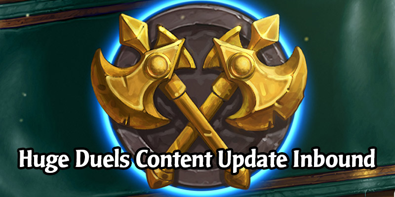 Big Duels Content Update Coming In Patch 20.0 - New Treasures, Card Bans, New Unlock Criteria, Play With Barrens Cards Early