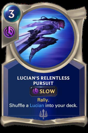 Lucian's Relentless Pursuit Card Image