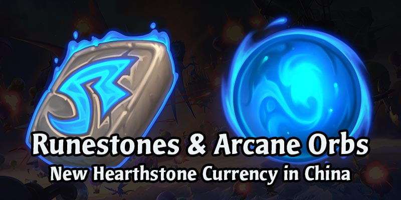 New Hearthstone Currencies Coming to China - Arcane Orbs & Runestones