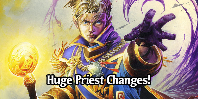 Hearthstone's Priest Class is Receiving Huge Changes! New Basic and Classic Priest Cards