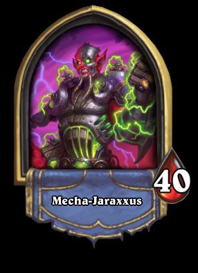 Mecha-Jaraxxus Card Image
