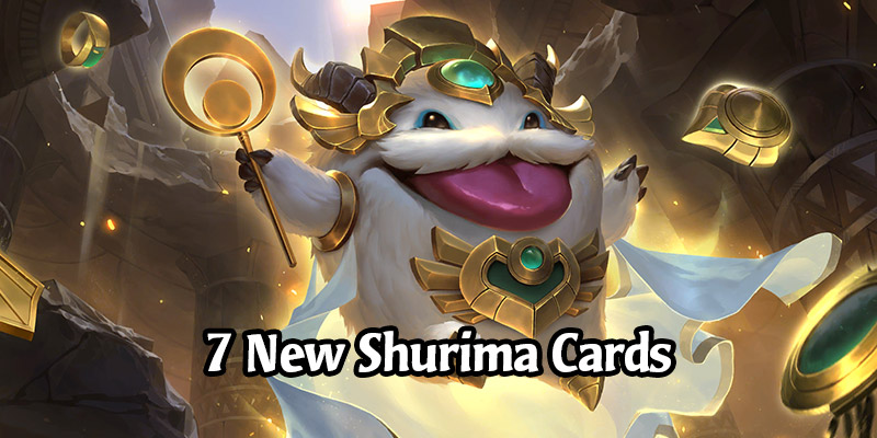7 New Shurima Cards Revealed for Runeterra's Empires of the Ascended Expansion