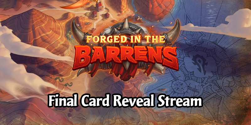 Hearthstone Forged in the Barrens Final Card Reveal Stream Live Recap - All New Cards