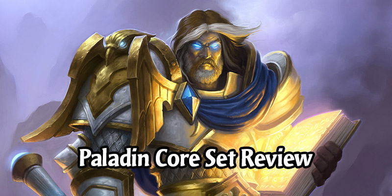 How is Paladin Going to Perform in Hearthstone's Year of the Gryphon? Core Set Review