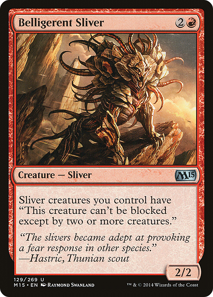 Belligerent Sliver Card Image