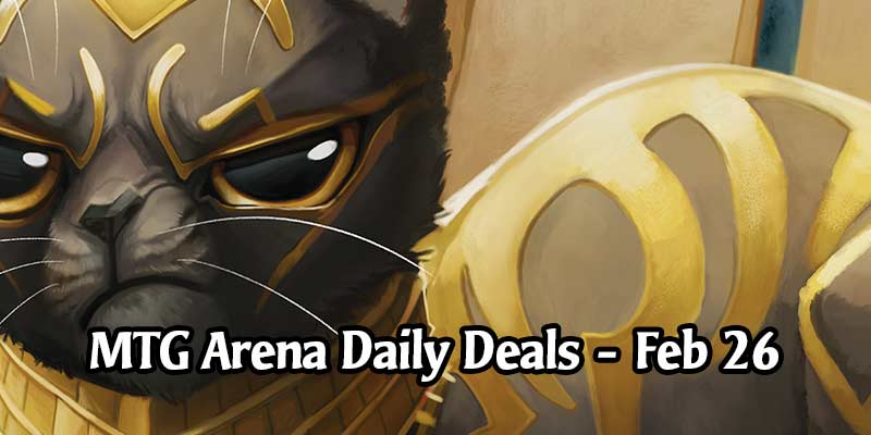 Daily Store Deals in MTG Arena for February 26, 2020 - 33% Discount on Regal Caracal Secret Lair Sleeve!