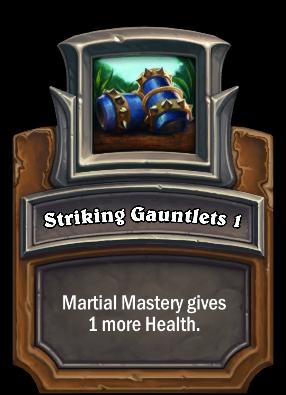 Striking Gauntlets 1 Card Image