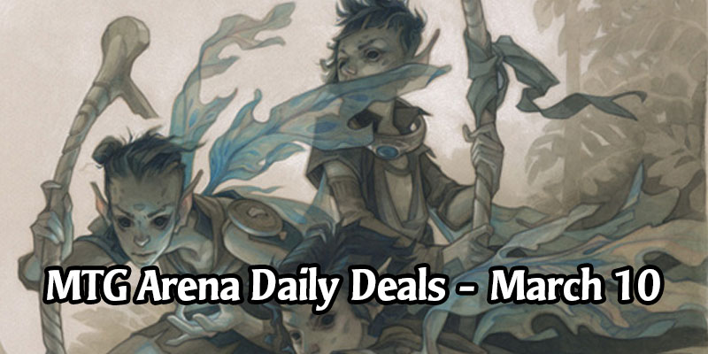 Daily Store Deals in MTG Arena for March 10, 2020 - 50% Off 10 Different Eldraine Adventures
