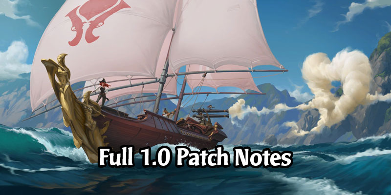Full Patch Notes for Legends of Runeterra's 1.0 Launch - Rising Tides Expansion, Mobile Launch, and More!