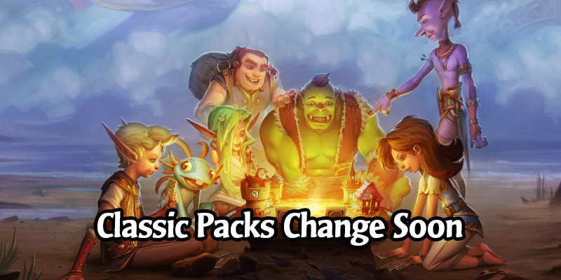 Goodbye Free Classic Packs - Their Contents and Tavern Brawl Rewards Changing Soon, Potential Benefits if You Held Onto Any