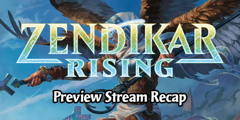 Zendikar Rising Card Preview Stream - Live Recap
