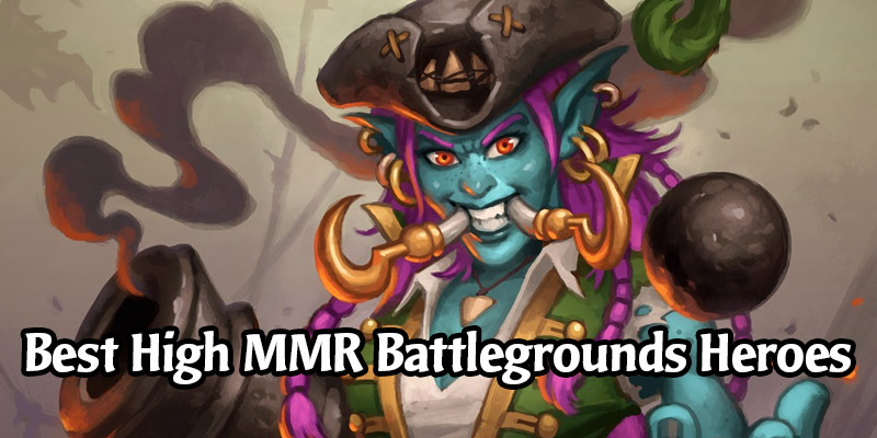 Want to Get Good at Hearthstone's Battlegrounds? These are the Top 5 Heroes Played by the World's Best