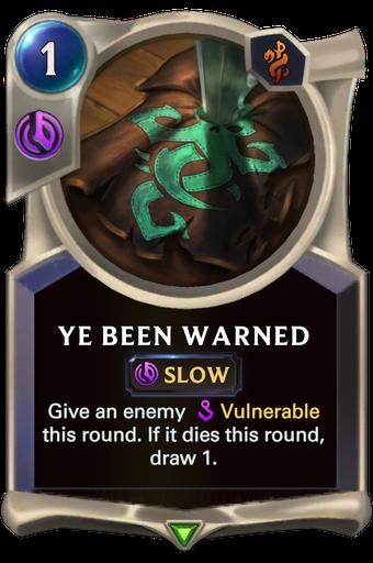 Ye Been Warned Card Image