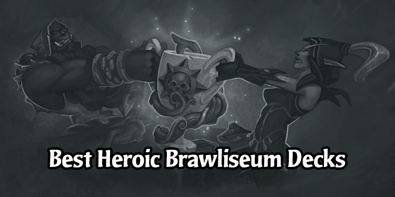 The Best Hearthstone Decks for the September 2020 Heroic Brawliseum - Earn Incredible Rewards!