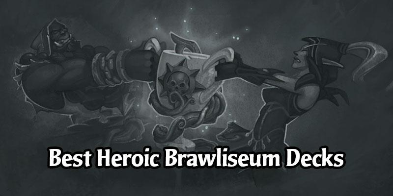 The Best Hearthstone Decks for the September 2020 Heroic Brawliseum - Earn Incredible Rewards!
