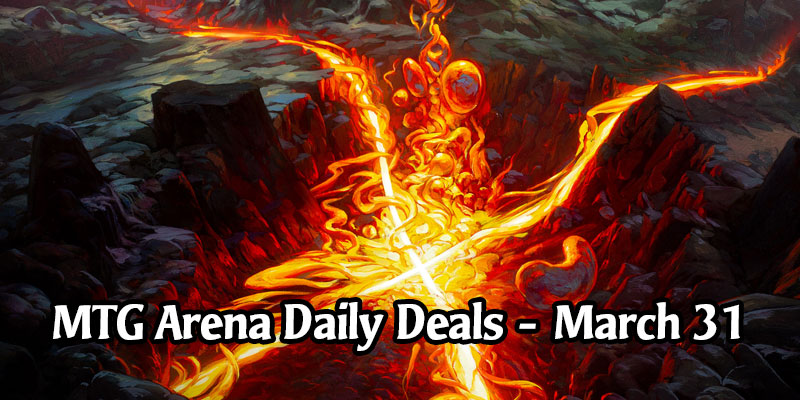 Daily Store Deals in MTG Arena for March 31, 2020 - 80% Off Leyline of Combustion
