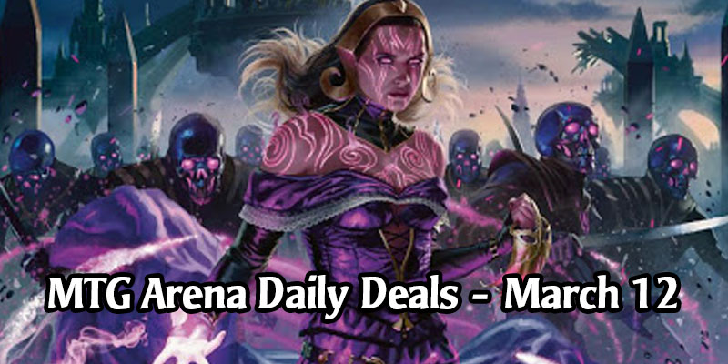 Daily Store Deals in MTG Arena for March 12, 2020 - 83% Off Liliana, Dreadhorde General
