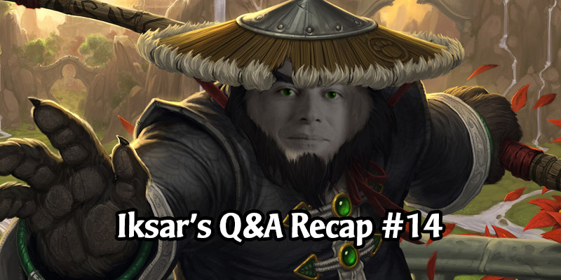 Dean Ayala's Community Q&A #14 - Pandaria, Pickable & Custom Game Boards, Nozdormu Quest, Paladins & Meta