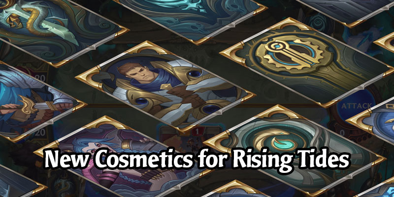 New In-Game Customization Announced for Rising Tides - New Boards, Guardians, Emotes, and Card Backs