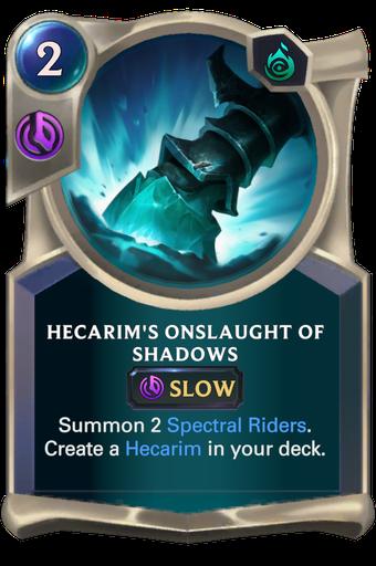 Hecarim's Onslaught of Shadows Card Image