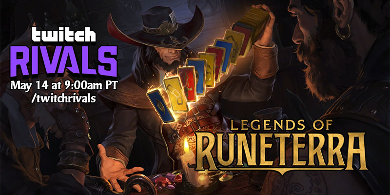 Twitch Rivals Legends of Runeterra Showdown