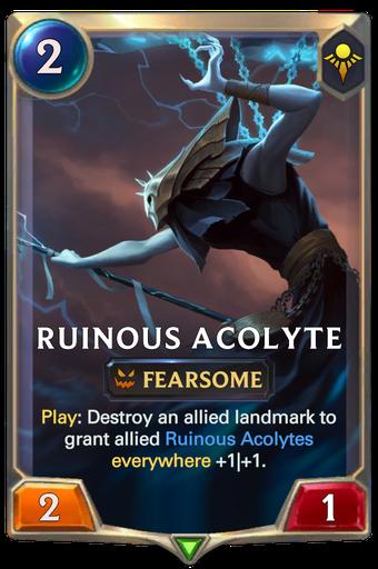 Ruinous Acolyte Card Image